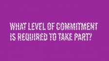 What level of commitment is required to take part?